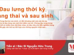 dau-lung-thoi-ky-mang-thai-va-sau-sinh
